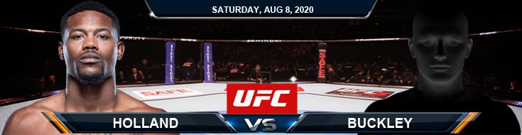 UFC Fight Night 174 Holland vs Buckley 08-08-2020 Picks Predictions and Previews