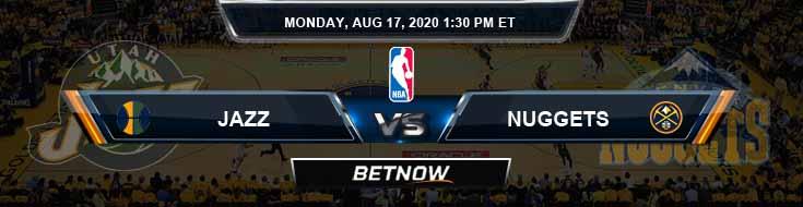 Utah Jazz vs Denver Nuggets 8-17-2020 Previews Picks and Game Analysis