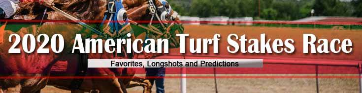 2020 American Turf Stakes Race Favorites, Longshots, and Predictions