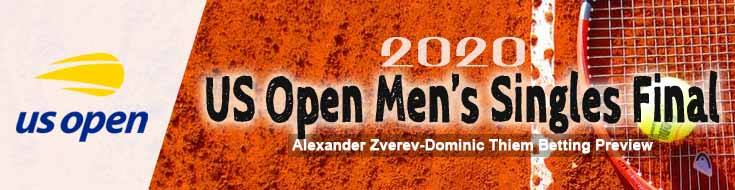 2020 US Open Men's Singles Final Alexander Zverev-Dominic Thiem Betting Preview, Odds and Choices