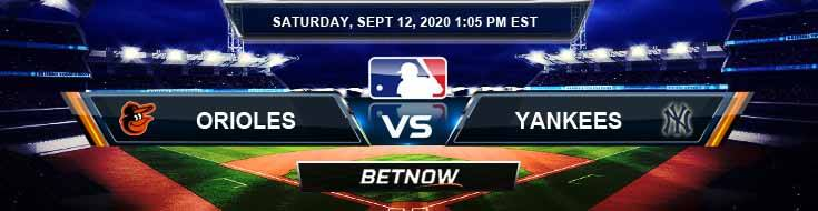 Baltimore Orioles vs New York Yankees 09-12-2020 Tips Forecast and Analysis
