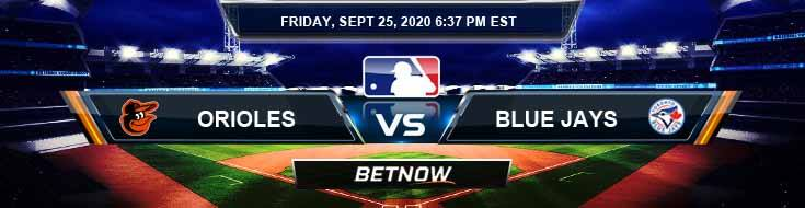 Baltimore Orioles vs Toronto Blue Jays 09-25-2020 Predictions Spread and Baseball Betting