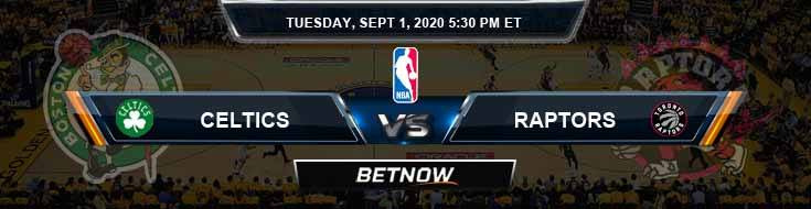 Boston Celtics vs Toronto Raptors 9-1-2020 NBA Previews and Prediction