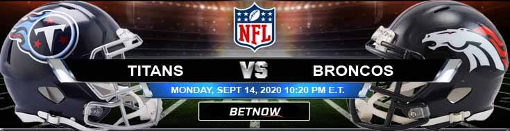 Tennessee Titans vs Denver Broncos 09-14-2020 Previews Spread and Game Analysis