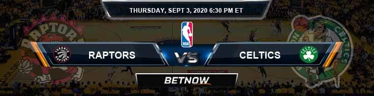 Toronto Raptors vs Boston Celtics 9-3-2020 Spread Picks and Prediction