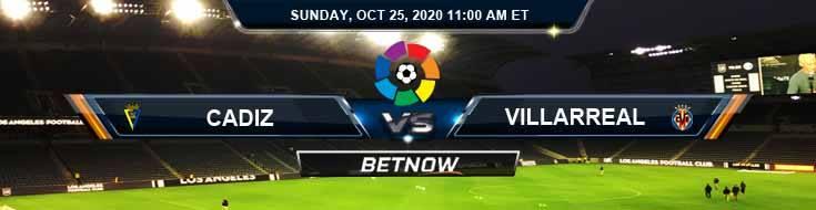 Cadiz vs Villarreal 10-25-2020 Picks Soccer Predictions and Previews