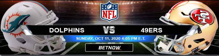 Miami Dolphins vs San Francisco 49ers 10-11-2020 Football Betting Odds and NFL Picks