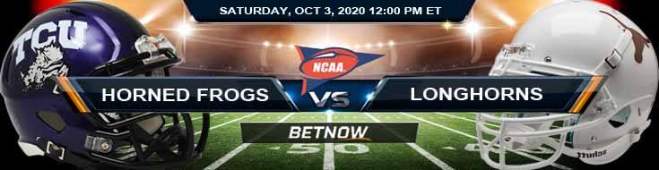 TCU Horned Frogs vs Texas Longhorns 10-03-2020 NCAAF Odds Picks & Predictions