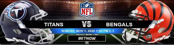 Tennessee Titans vs Cincinnati Bengals 11-01-2020 Predictions NFL Previews and Spread