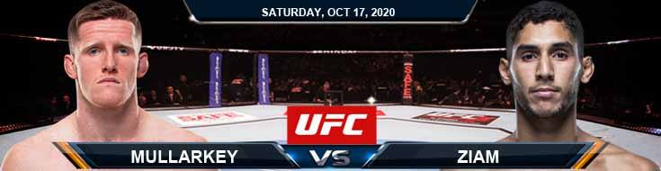 UFC Fight Night 180 Mullarkey vs Ziam 10-17-2020 Analysis Odds and Picks