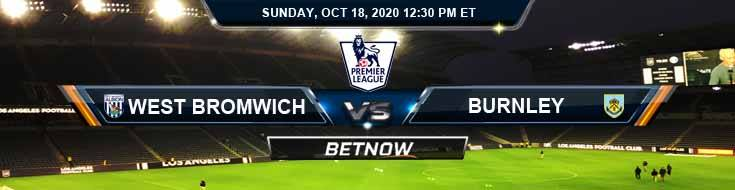 West Bromwich vs Burnley 10-19-2020 Previews Soccer Spread and Game Analysis