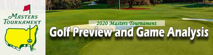 Betting on 2020 Masters Tournament Golf Preview and Game Analysis