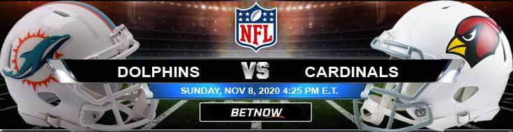 Miami Dolphins vs Arizona Cardinals 11-08-2020 Football Betting Odds and NFL Picks