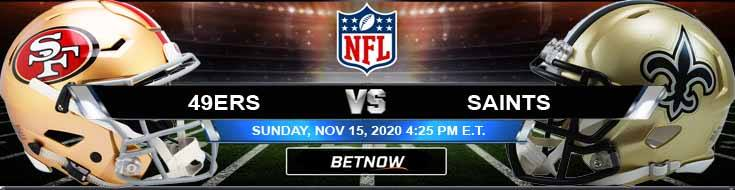 San Francisco 49ers vs New Orleans Saints 11-15-2020 Football Betting Odds and NFL Picks