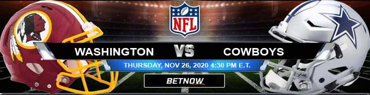 Washington Football Team vs Dallas Cowboys 11-26-2020 Picks Predictions and Previews