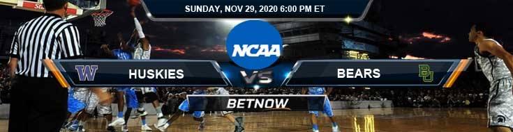 Washington Huskies vs Baylor Bears 11-29-2020 NCAAB Predictions Previews & Spread