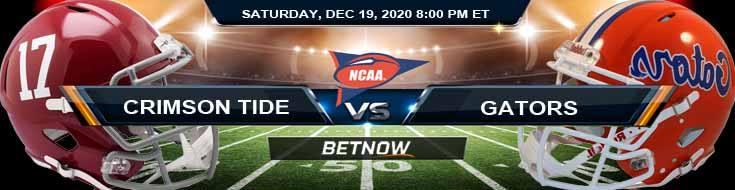 Alabama Crimson Tide vs Florida Gators 12-19-2020 NCAAF Previews Odds & Spread