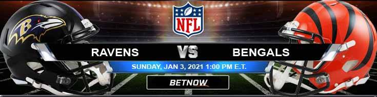 Baltimore Ravens vs Cincinnati Bengals 01-03-2021 Picks Predictions and Previews