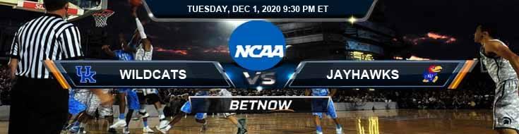 Kentucky Wildcats vs Kansas Jayhawks 12-1-2020 NCAAB Predictions Odds & Previews