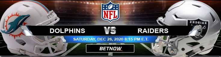 Miami Dolphins vs Las Vegas Raiders 12-26-2020 Previews Spread and Game Analysis
