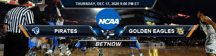 Seton Hall Pirates vs Marquette Golden Eagles 12-17-2020 NCAAB Odds Previews & Tips