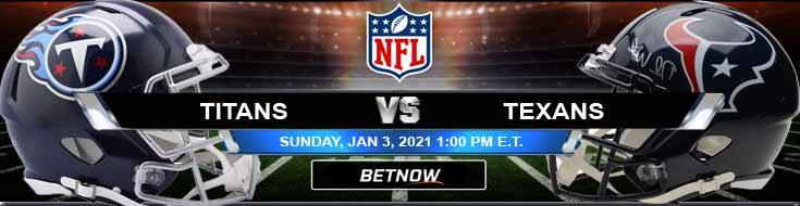 Tennessee Titans vs Houston Texans 01-03-2021 Football Betting Odds and Picks