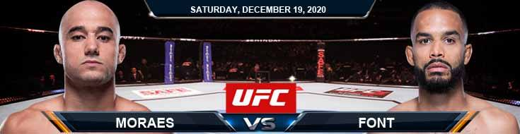 UFC Fight Night 183 Moraes vs Font 12-19-2020 Spread Fight Analysis and Forecast