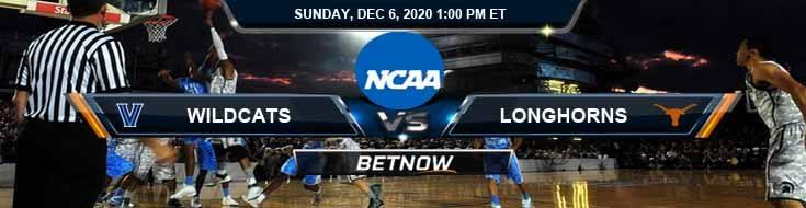 Villanova Wildcats vs Texas Longhorns 12-6-2020 NCAAB Odds Picks & Predictions