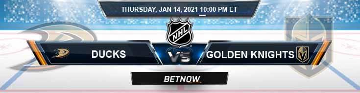 Anaheim Ducks vs Vegas Golden Knights 01-14-2021 Tips NHL Forecast and Analysis