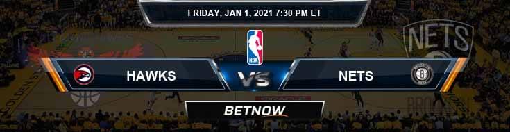 Atlanta Hawks vs Brooklyn Nets 1-1-2021 Spread Picks and Prediction