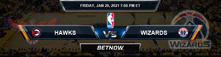 Atlanta Hawks vs Washington Wizards 1-29-2021 Odds Picks and Previews