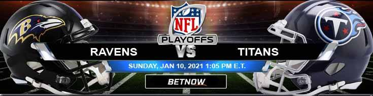 Baltimore Ravens vs Tennessee Titans 01-10-2021 Tips AFC Wild Card Playoffs and Forecast