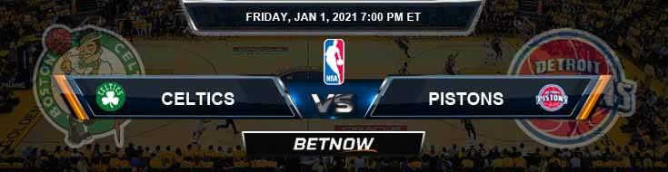 Boston Celtics vs Detroit Pistons 1-1-2021 Spread Picks and Previews
