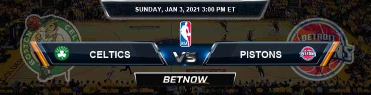 Boston Celtics vs Detroit Pistons 1-3-2021 Odds Picks and Previews