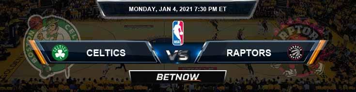 Boston Celtics vs Toronto Raptors 1-4-2021 Spread Picks and Previews