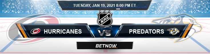 Carolina Hurricanes vs Nashville Predators 01-19-2021 Hockey Betting Odds and Picks