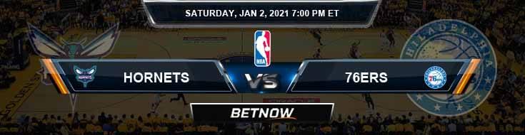 Charlotte Hornets vs Philadelphia 76ers 1-2-2021 Odds Picks and Previews