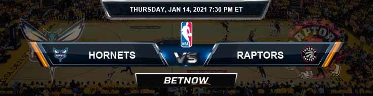Charlotte Hornets vs Toronto Raptors 1-14-2021 Odds Picks and Previews