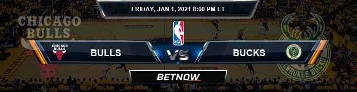 Chicago Bulls vs Milwaukee Bucks 1-1-2021 Odds Picks and Previews