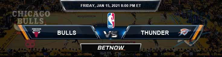 Chicago Bulls vs Oklahoma City Thunder 1-15-2021 Odds Picks and Previews