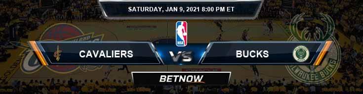 Cleveland Cavaliers vs Milwaukee Bucks 1-9-2021 Odds Picks and Previews