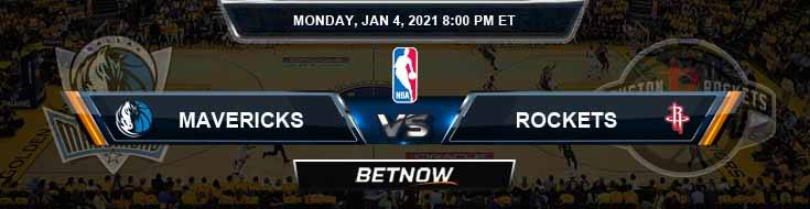 Dallas Mavericks vs Houston Rockets 1-4-2021 Odds Picks and Previews