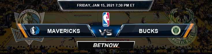 Dallas Mavericks vs Milwaukee Bucks 1-15-2021 NBA Picks and Previews
