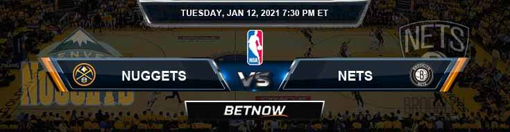 Denver Nuggets vs Brooklyn Nets 1-12-2021 Spread Picks and Previews