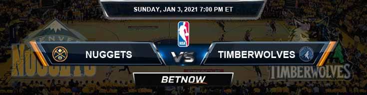 Denver Nuggets vs Minnesota Timberwolves 1-3-2021 NBA Spread and Picks