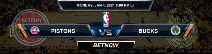 Detroit Pistons vs Milwaukee Bucks 1-4-2021 Odds Picks and Previews