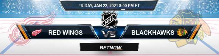 Detroit Red Wings vs Chicago Blackhawks 01-22-2021 Game Analysis Tips and NHL Forecast