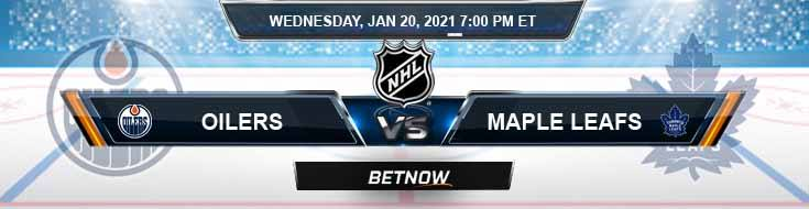 Edmonton Oilers vs Toronto Maple Leafs 01-20-2021 Odds Betting Picks and Predictions