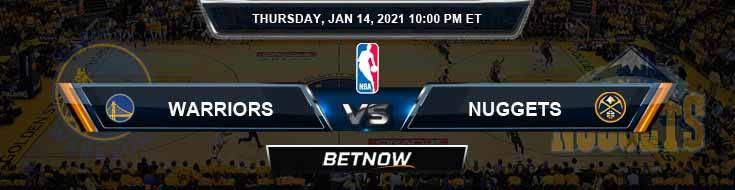 Golden State Warriors vs Denver Nuggets 1-14-2021 NBA Picks and Previews
