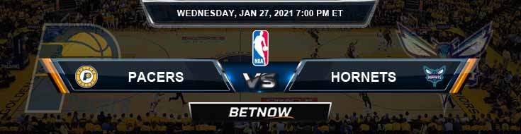 Indiana Pacers vs Charlotte Hornets 1-27-2021 Odds Picks and Previews